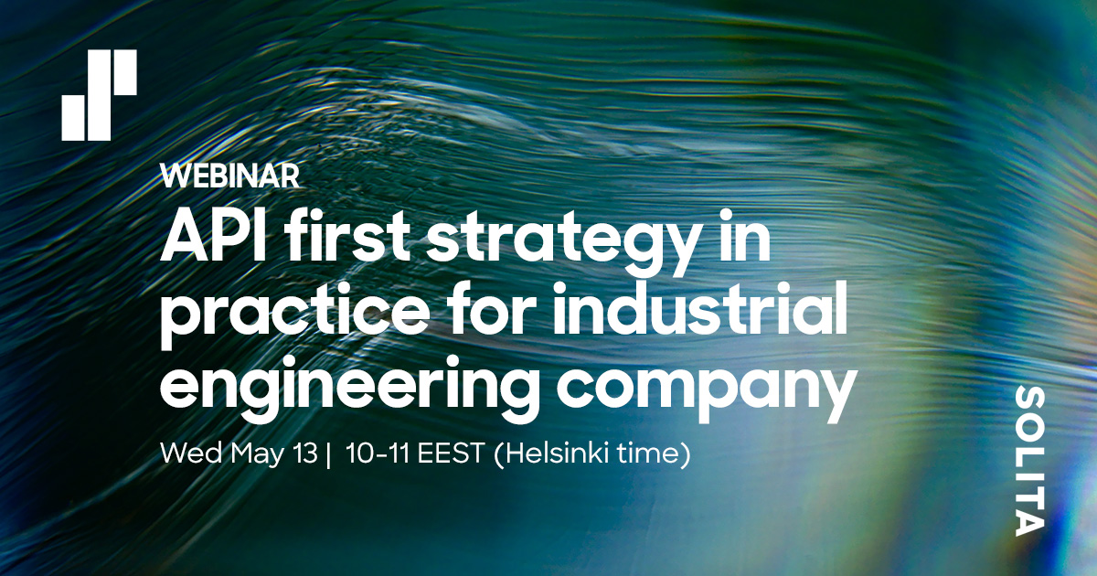 API first strategy in practice for industrial engineering company